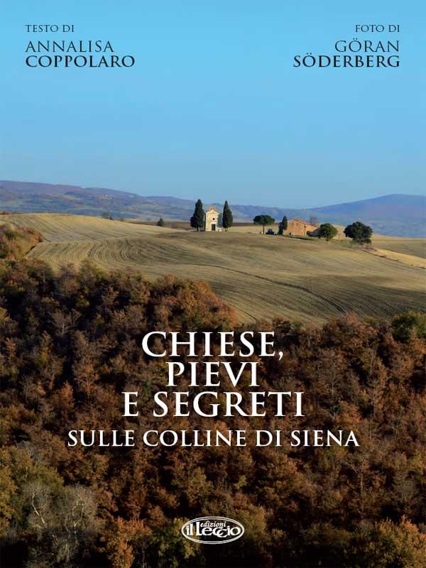 Chiese, pievi e segreti sula collina di Siena