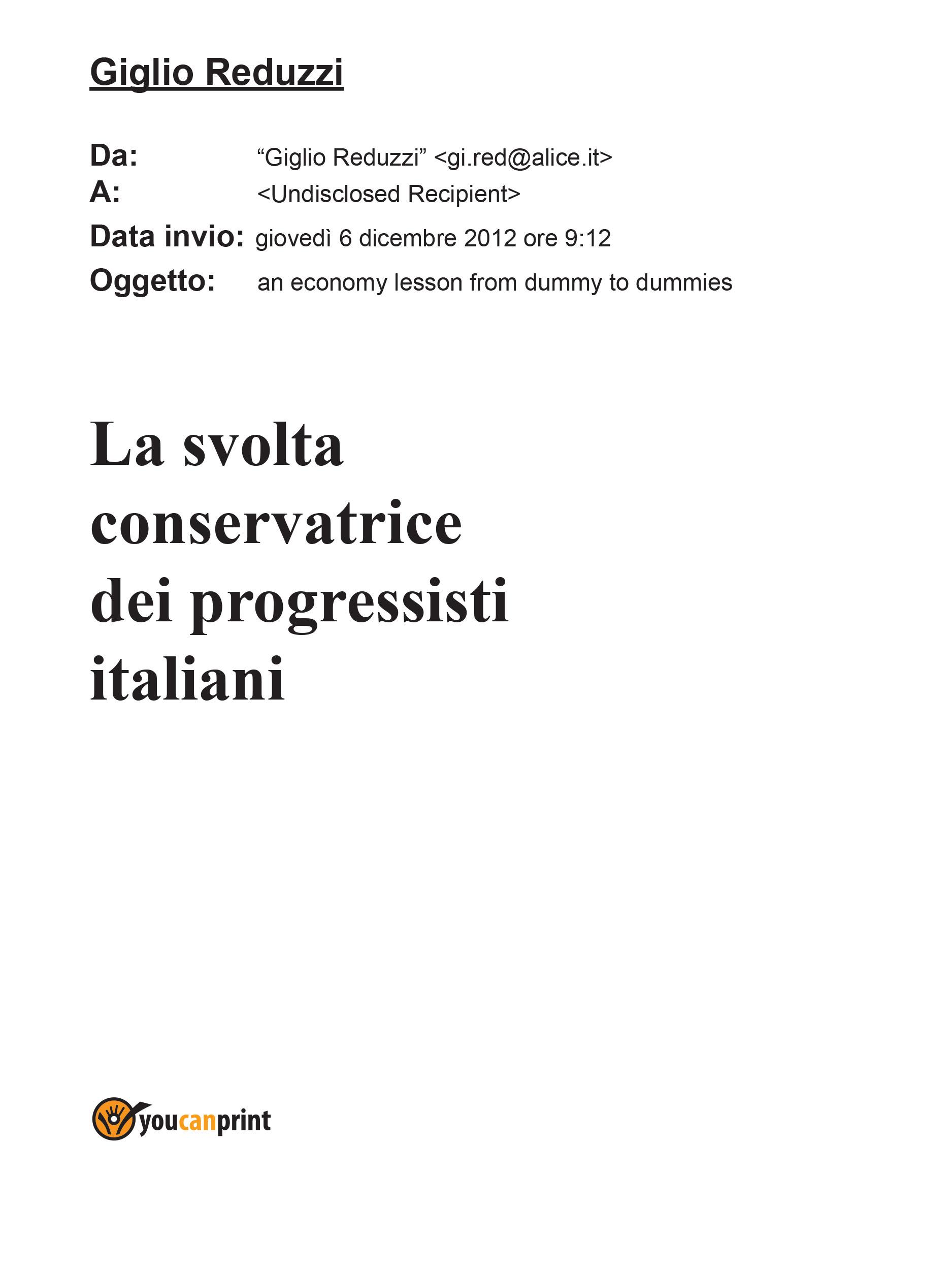La svolta conservatrice dei progressisti italiani