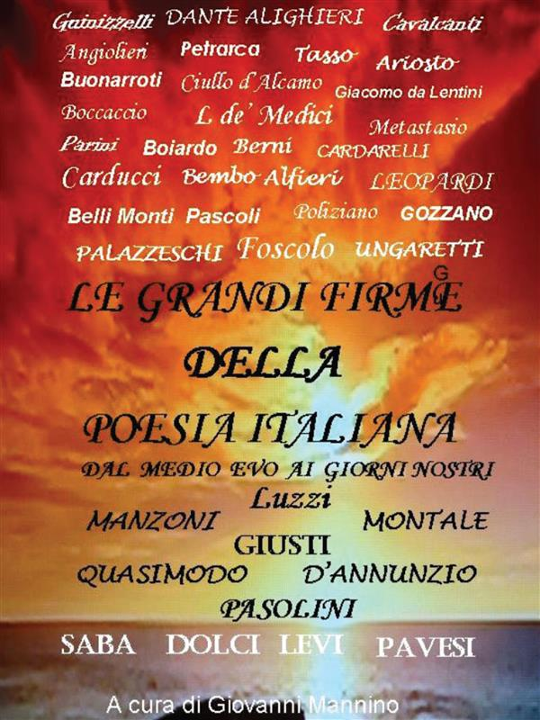 Le grandi firme della poesia italiana- dal Medioevo ai giorni