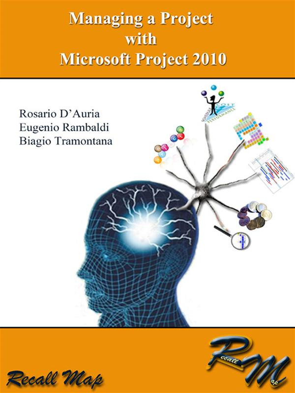 Managing a project with Microsoft Project 2010