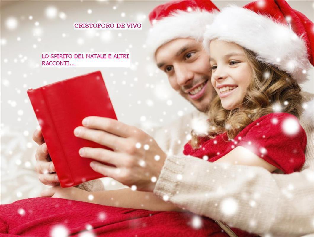 Lo spirito del Natale e altri racconti…