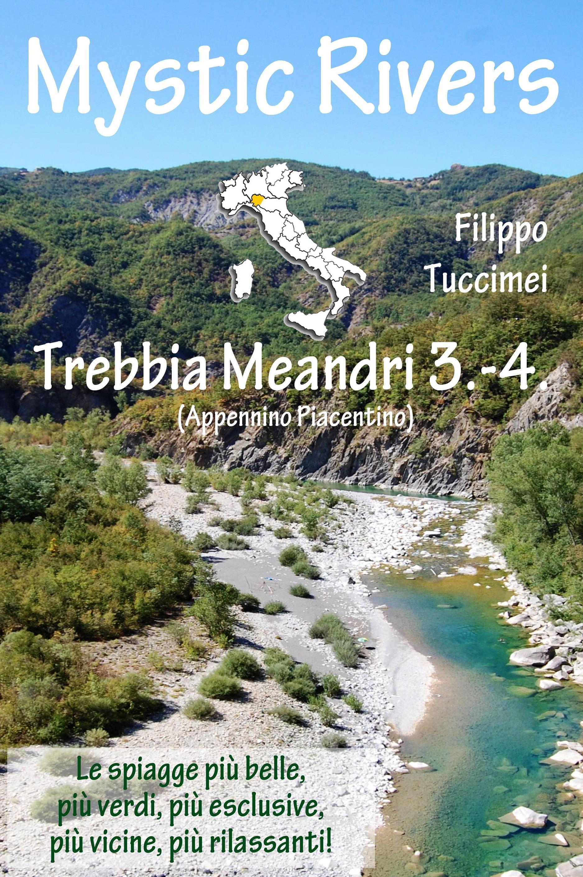 Mystic Rivers - Trebbia, Meandri 3. - 4.