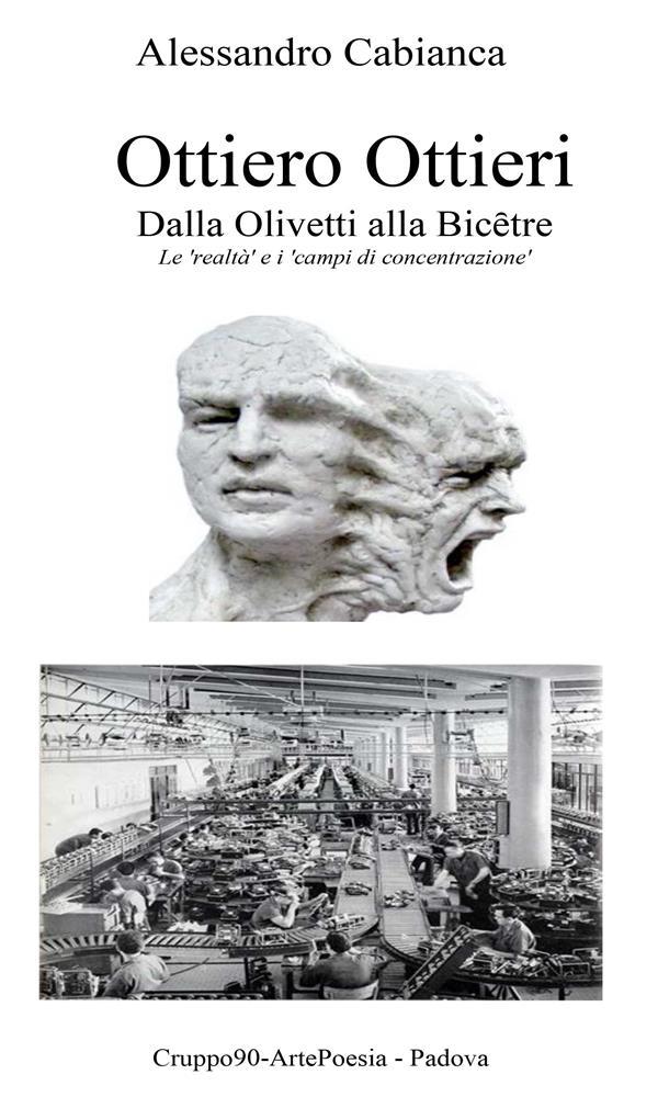 Ottiero Ottieri - Dalla Olivetti alla Bic棚tre