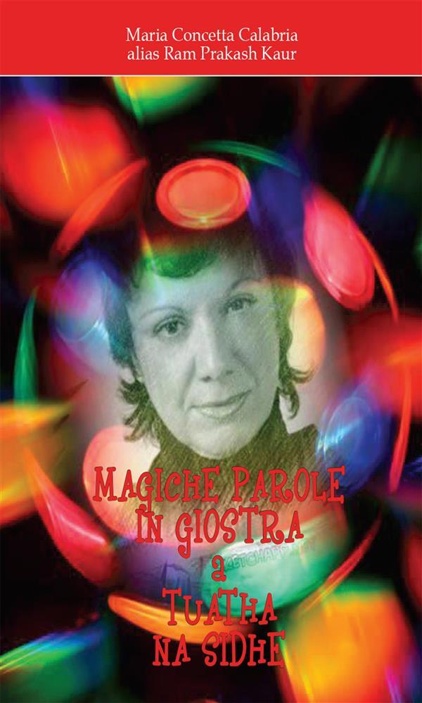 Magiche Parole in Giostra a Tuatha Na Sidhe