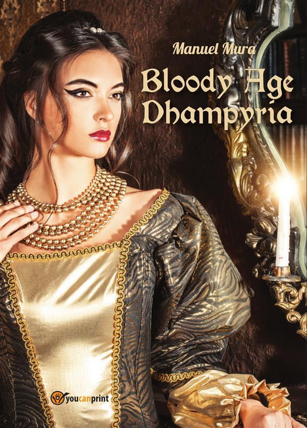 Bloody Age - Dhampyria