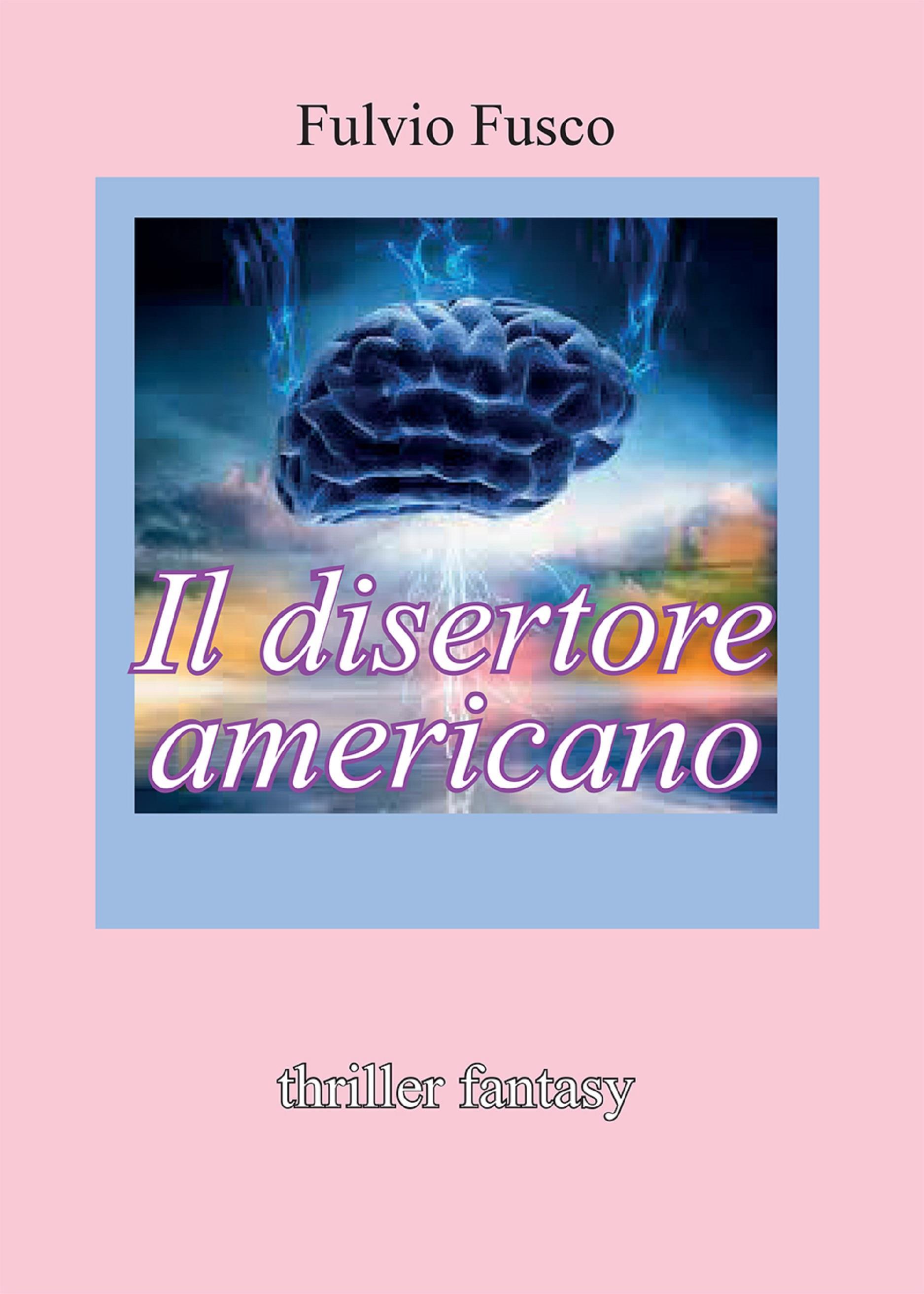 Il disertore americano