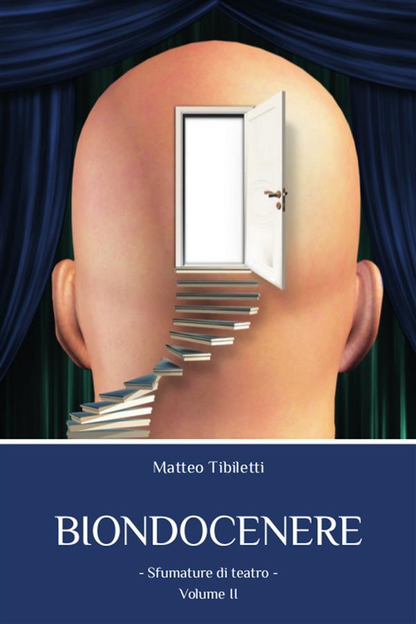 Biondocenere. Volume II