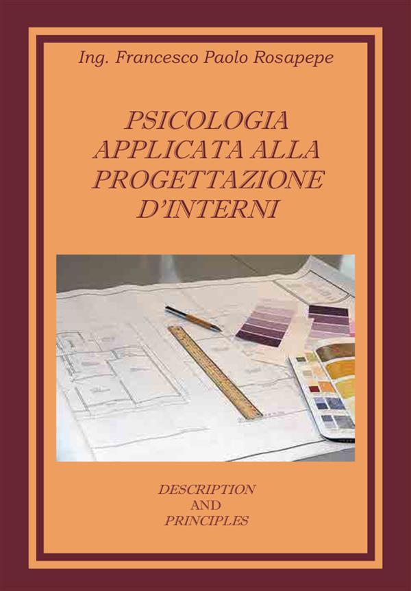 Psicologia applicata alla progettazione d窶冓nterni