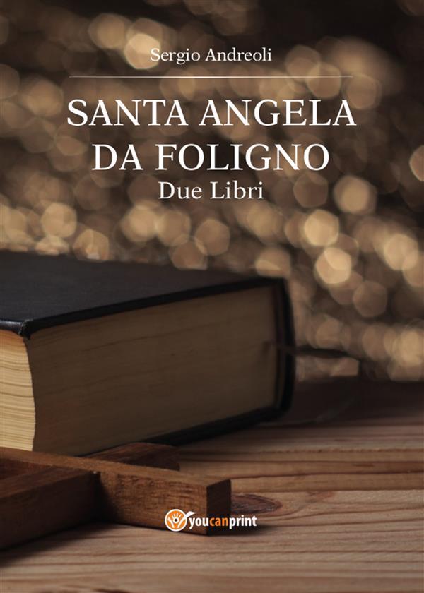 Sant'Angela da Foligno. Due libri