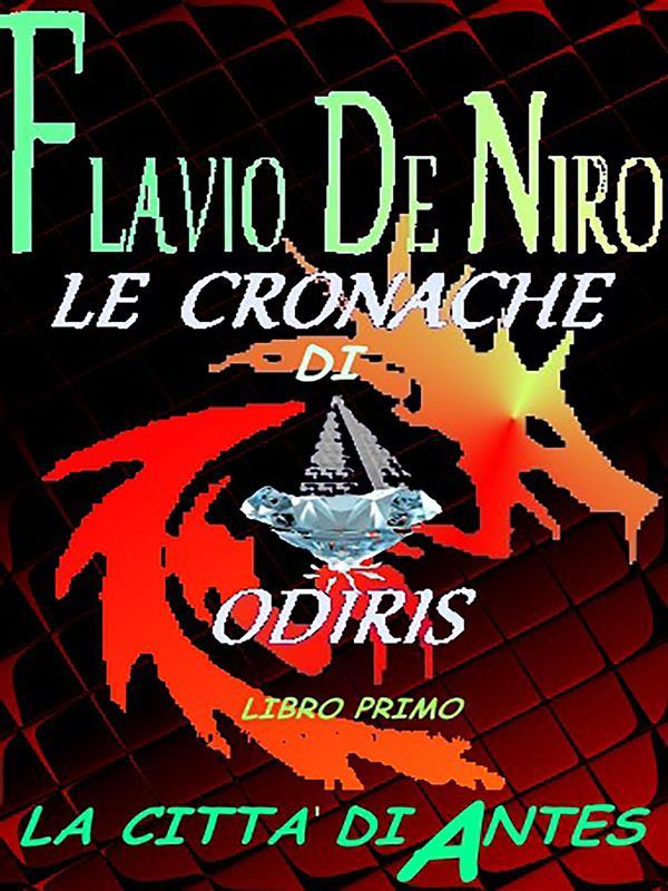 Le cronache di Odiris - La città di Antes