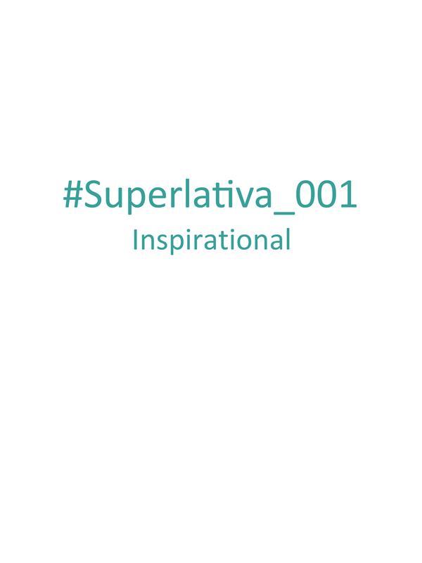 Superlativa Inspirational #001