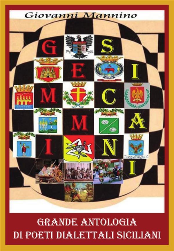 Gemmi sicani. Grande Antologia di Poeti dialettali siciliani, dal Medioevo ai contemporanei