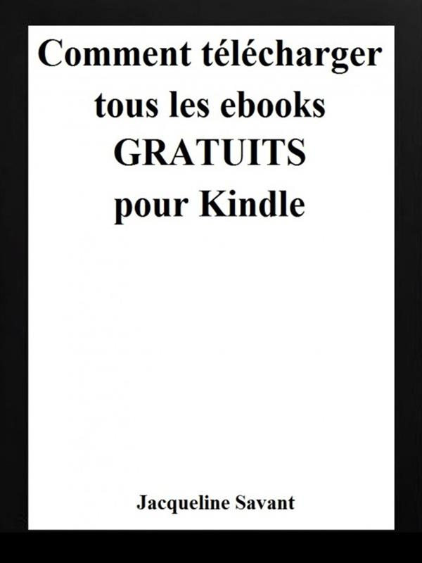 Comment t辿l辿charger tous les ebooks gratuits pour Kindle