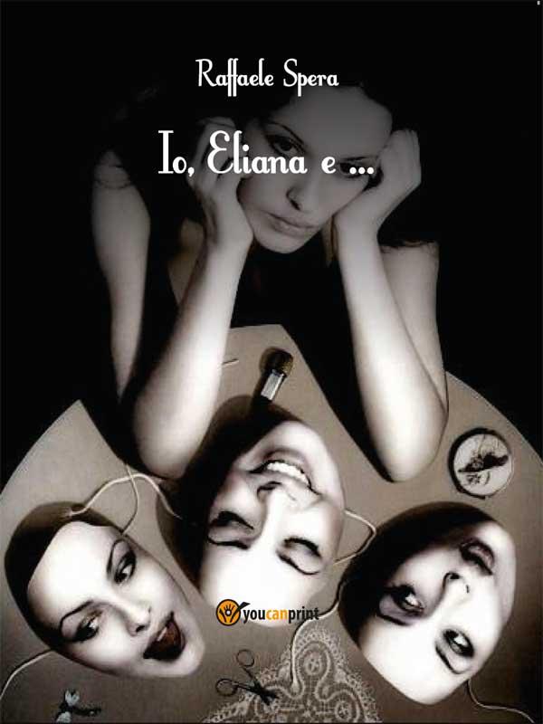 Io, lui, Eliana e窶ヲ