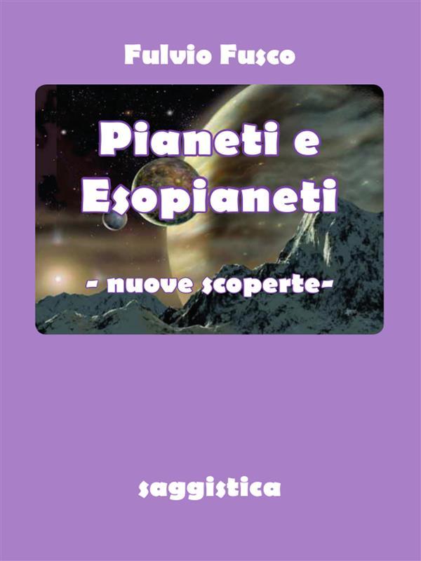 Pianeti e esopianeti. Nuove scoperte