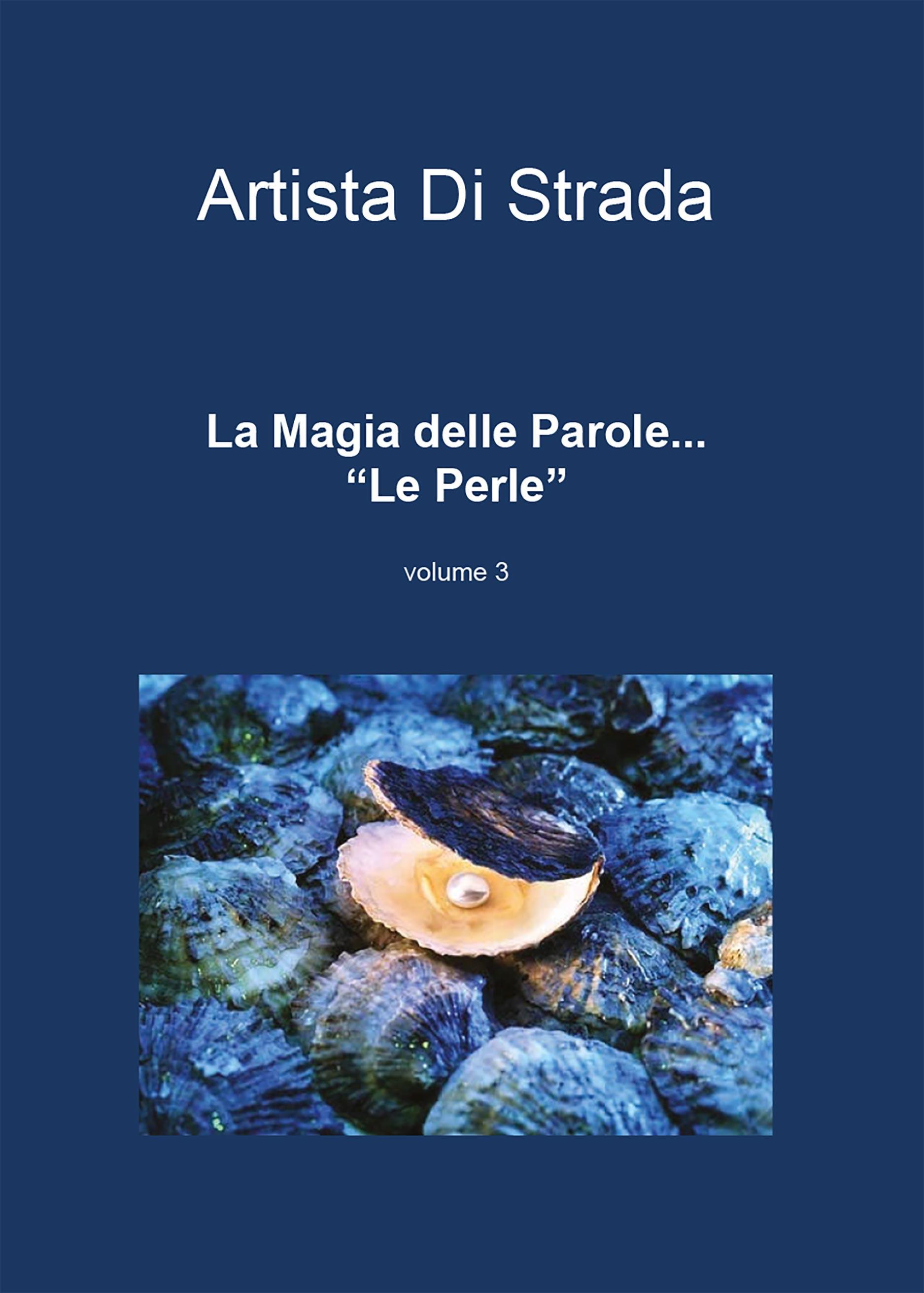 """La Magia delle Parole... """"Le Perle"""" Volume 3"""