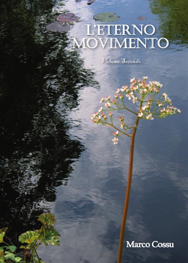 L'eterno Movimento Volume secondo