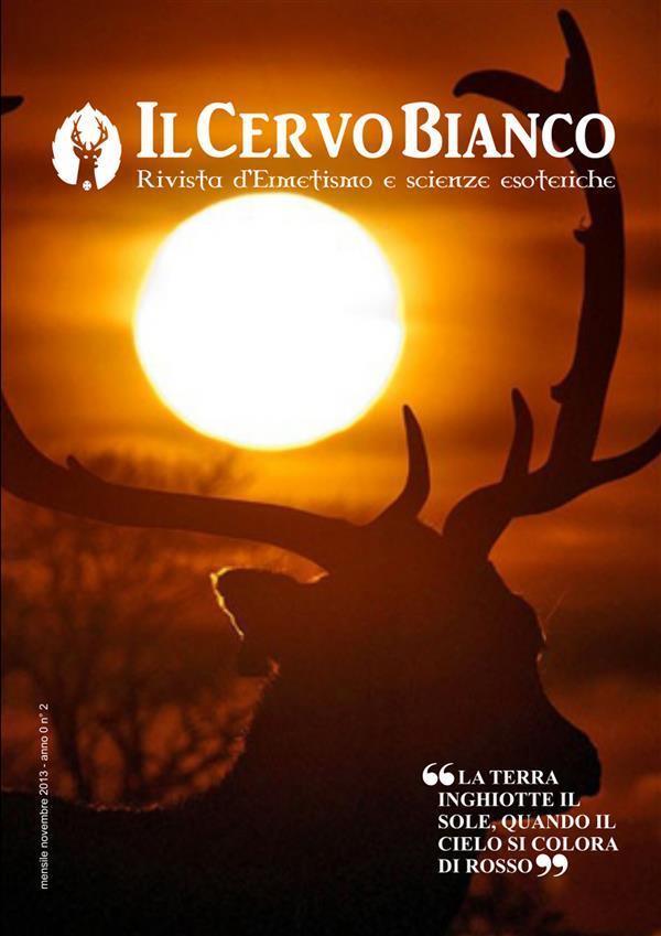 Il Cervo Bianco 2 - Rivista di Ermetismo e Scienze esoteriche