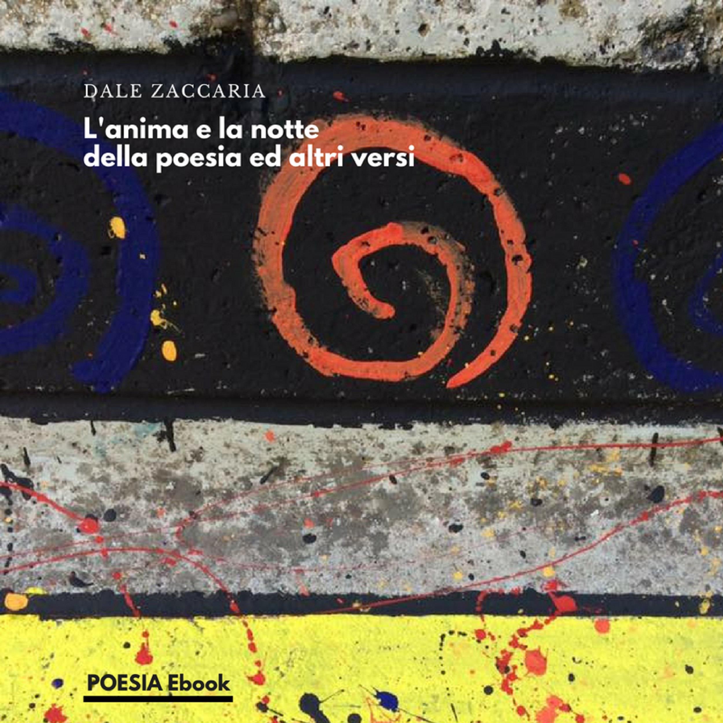 L'anima e la notte della poesia ed altri versi