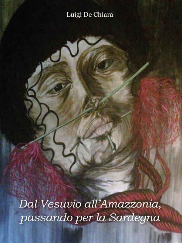 Dal Vesuvio all窶僊mazzonia passando per la Sardegna