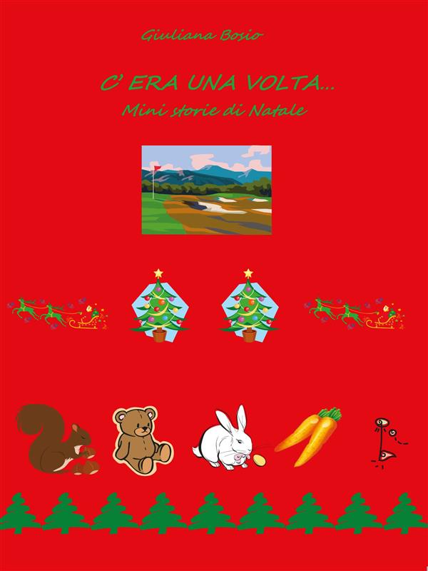 C'era una volta窶ヲ mini storie di Natale