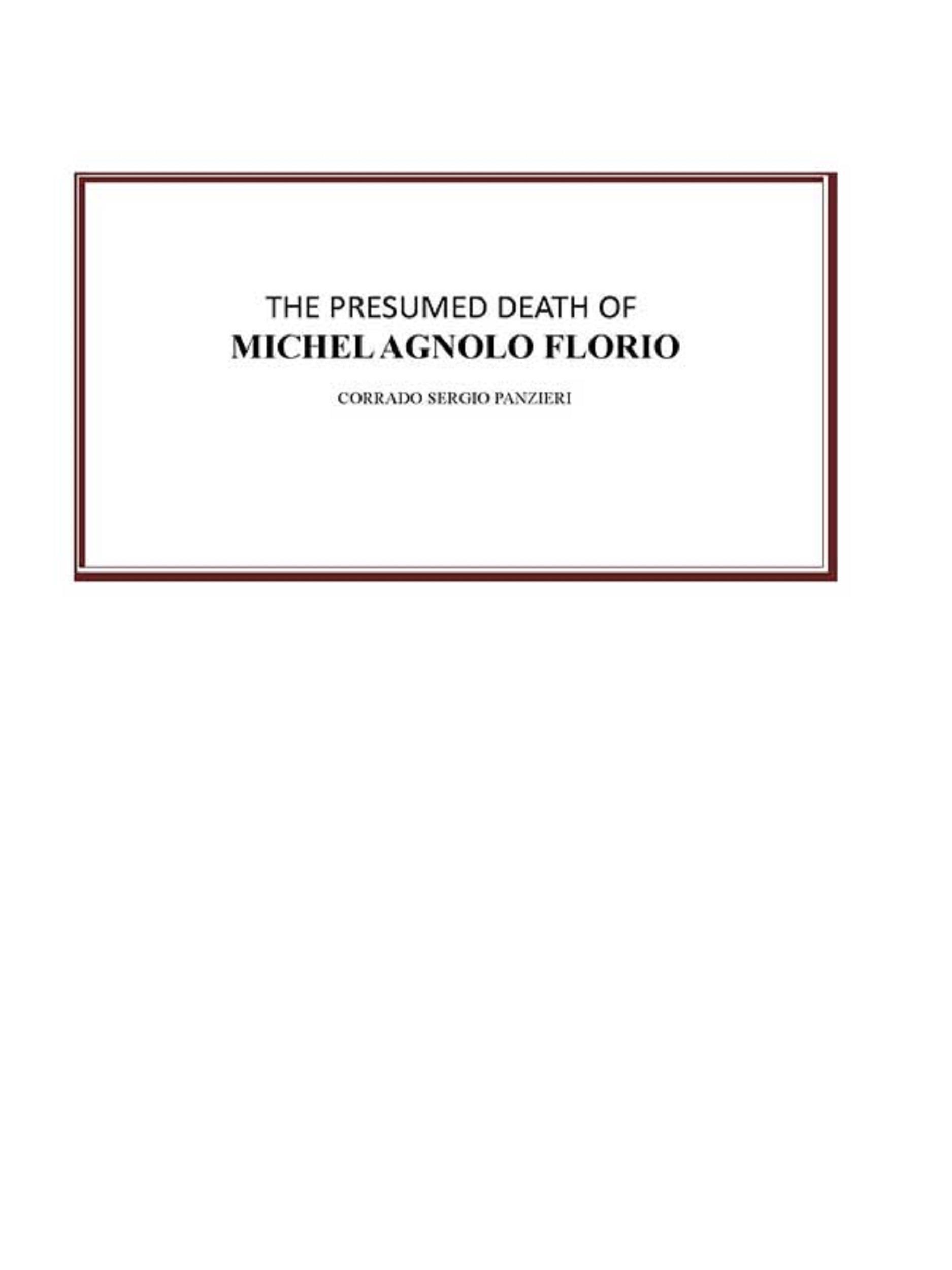 The presumed death of Michel Agnolo Florio