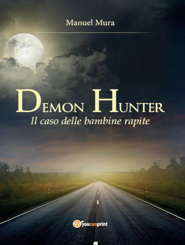 Demon Hunter. Il caso delle bambine rapite