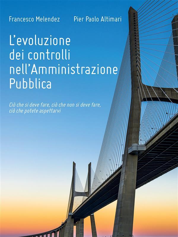 L窶册voluzione dei controlli nell窶僊mministrazione Pubblica