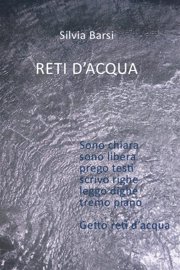 Reti d窶兮cqua. Volume 1: Acqua e terra