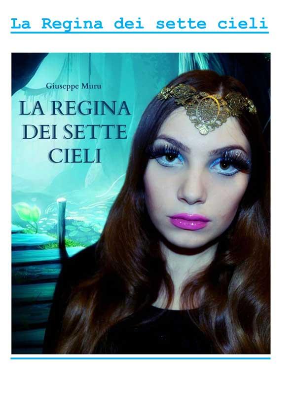 La Regina dei sette cieli