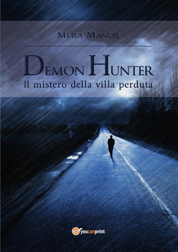 Demon Hunter. Il mistero della villa perduta