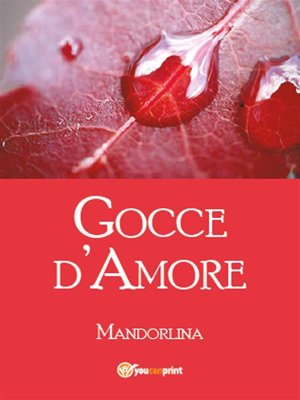 Gocce d窶兮more