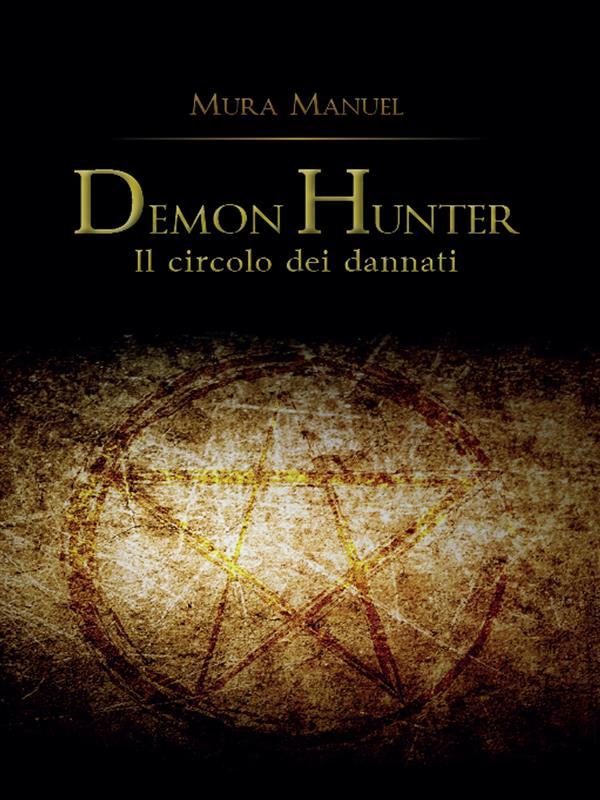 Demon Hunter. Il circolo dei dannati