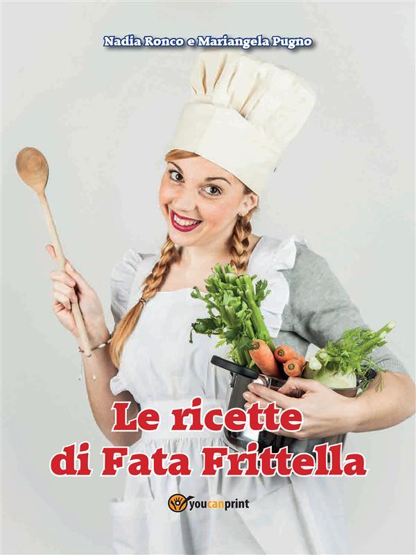 Le ricette di Fata Frittella