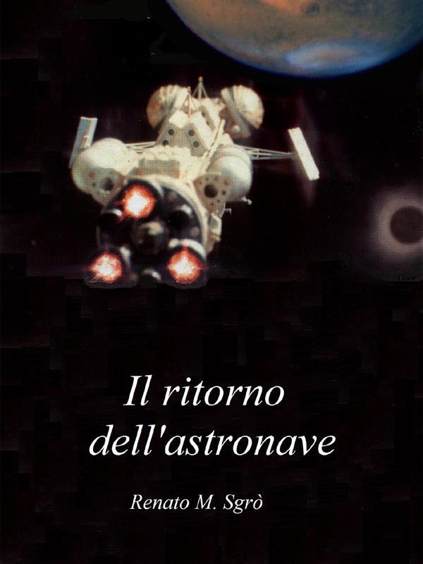 Il ritorno dell'astronave