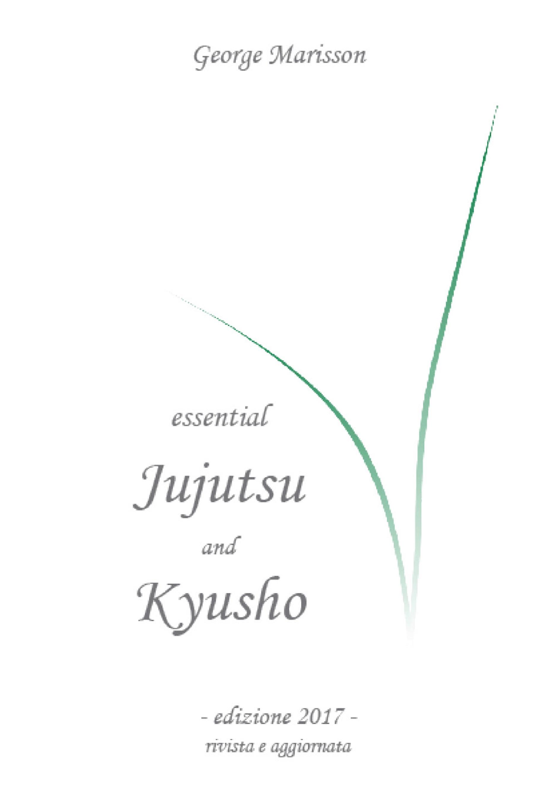 Essential Juj狸tsu and Kyusho