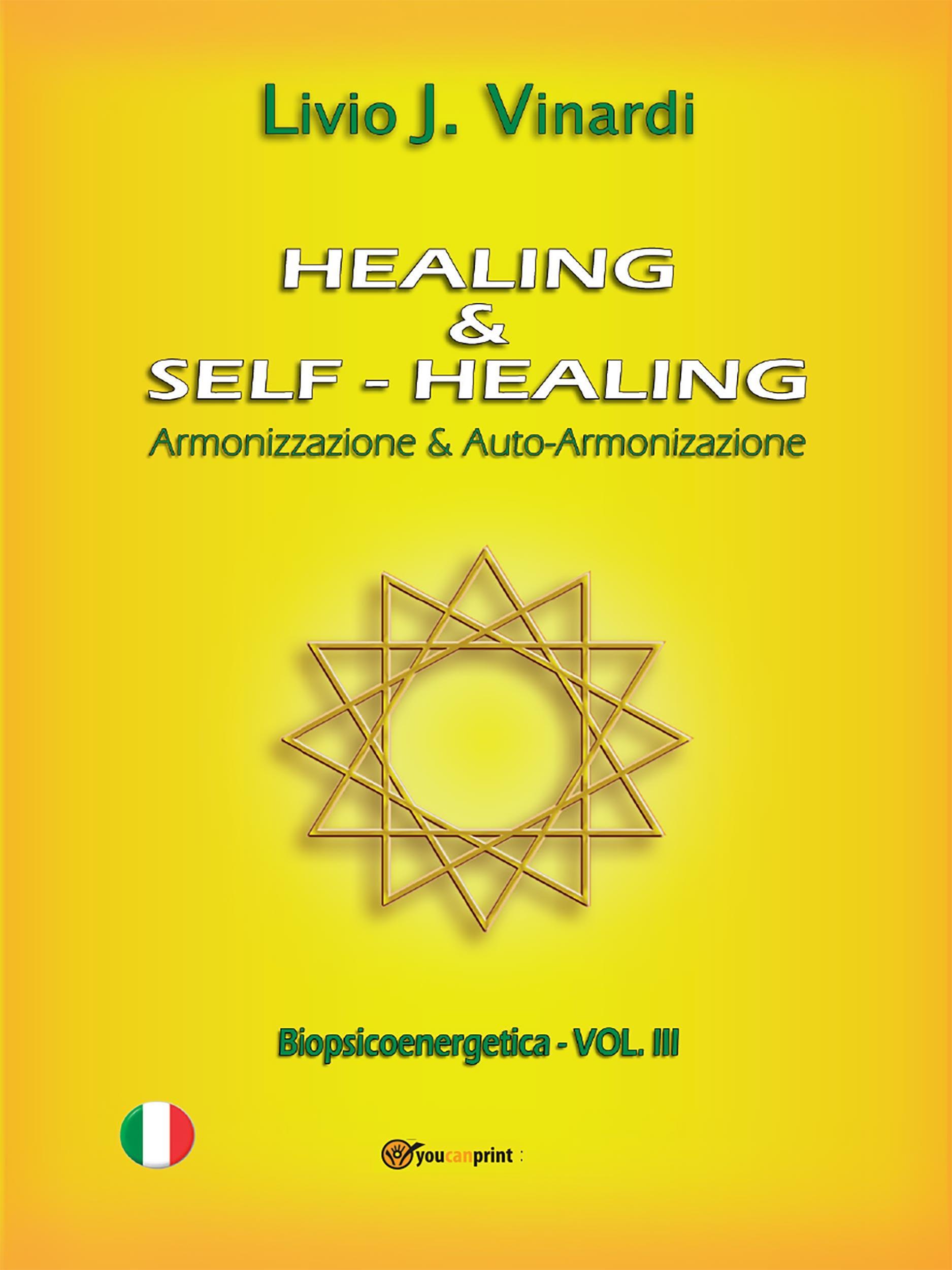 Healing & Self-Healing. Armonizzazione & Auto-Armonizzazione