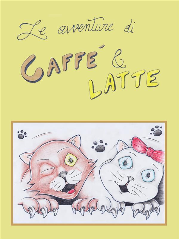 Le avventure di Caff竪 & Latte