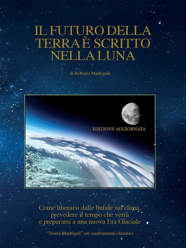 Il futuro della Terra è scritto nella Luna