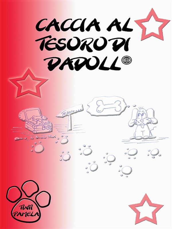 La caccia al tesoro di Dadoll
