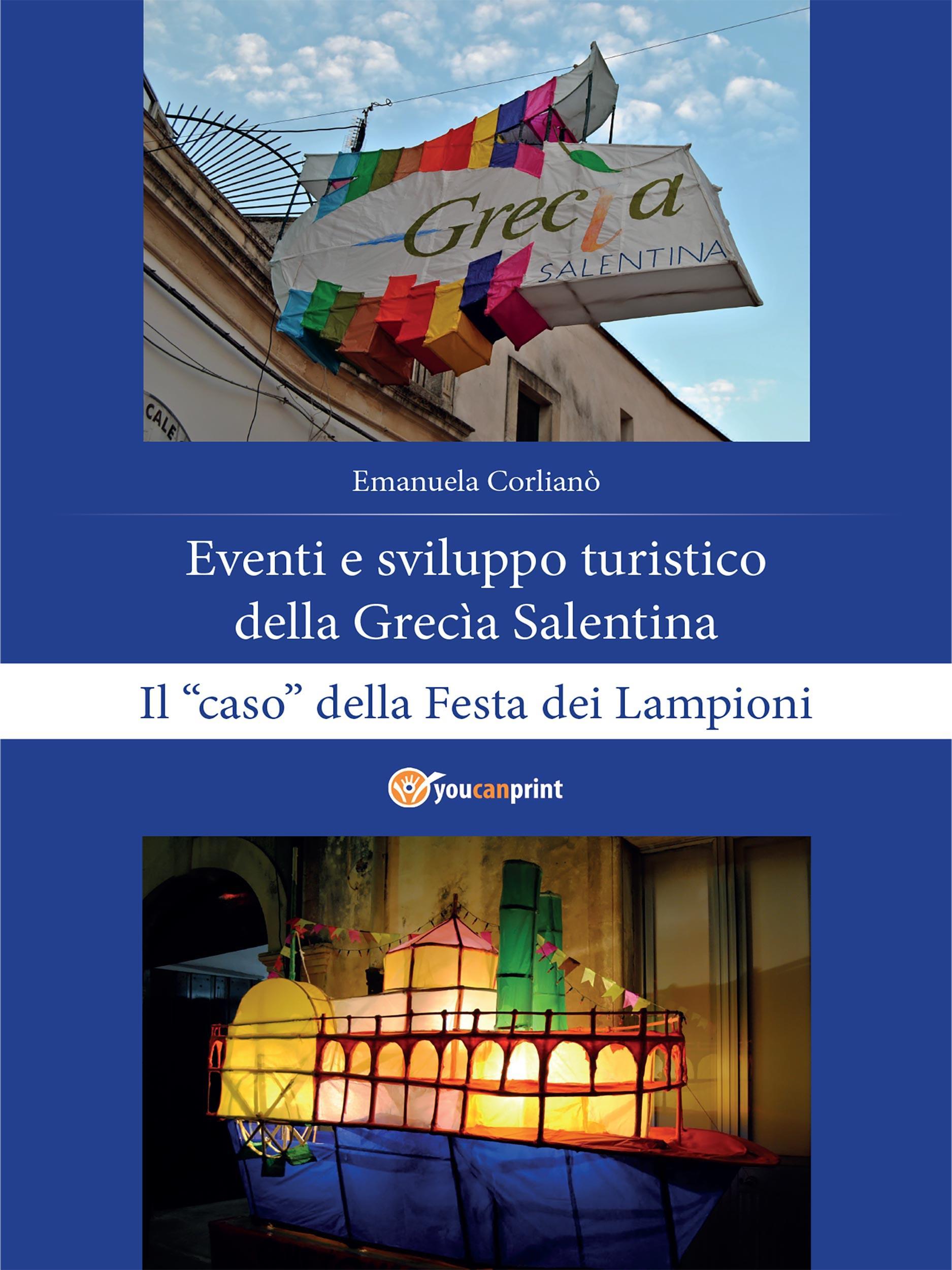 """Eventi e sviluppo turistico della Grecìa Salentina. Il """"caso"""" della Festa dei Lampioni"""