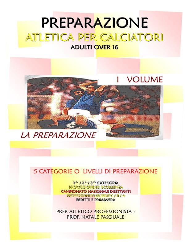 Preparazione atletica per calciatori I volume - La preparazione