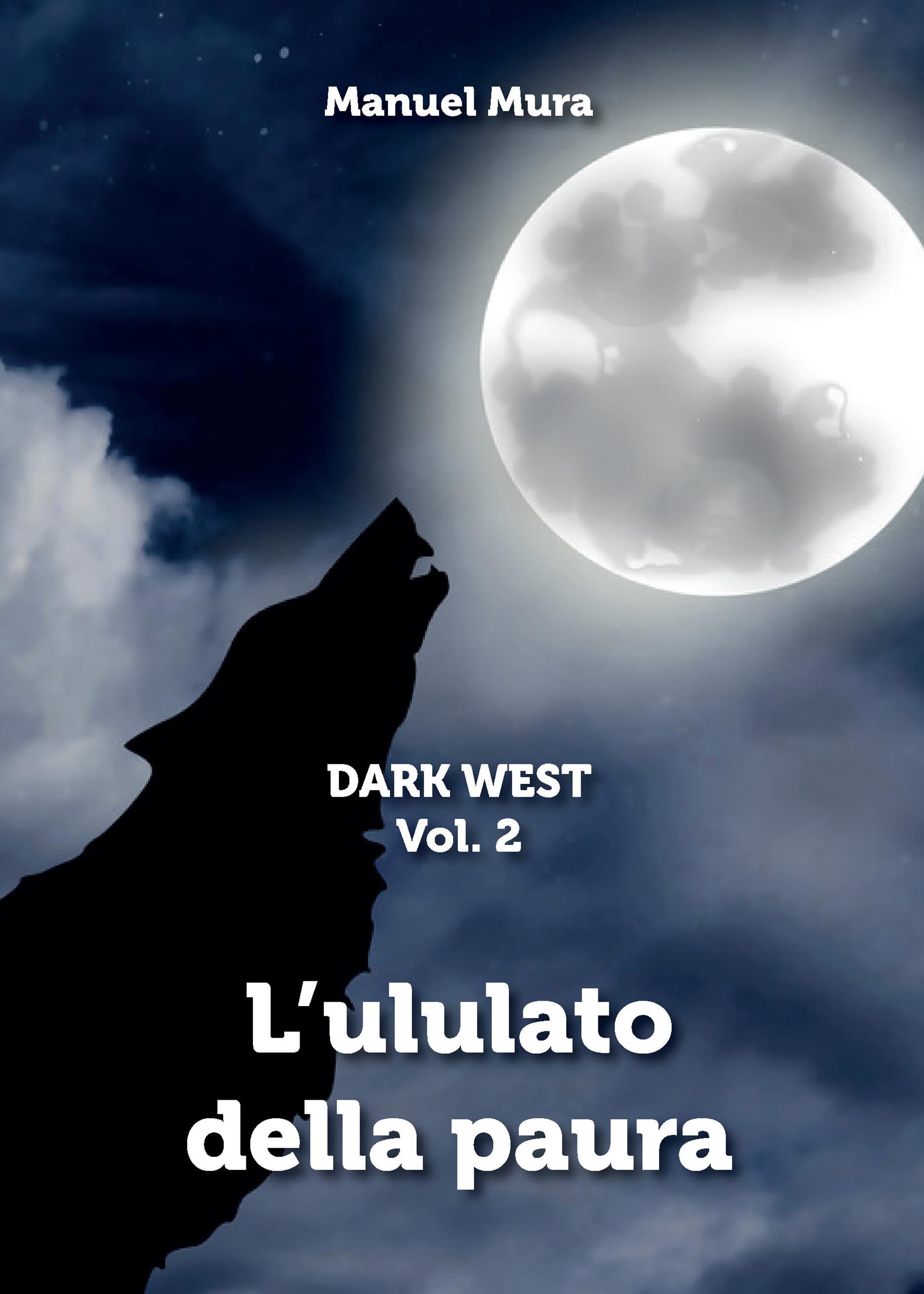 Dark West Vol. 2 - L'ululato della paura