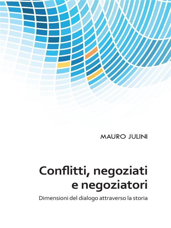 Confliti, negoziati e negoziatori
