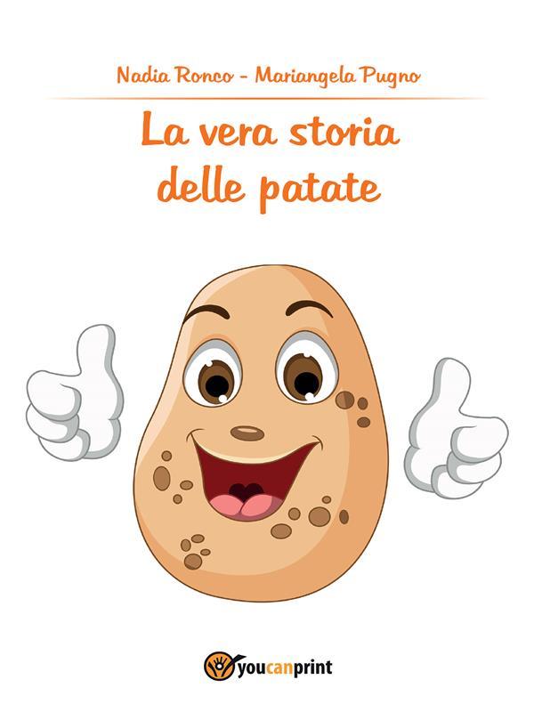 La vera storia delle patate