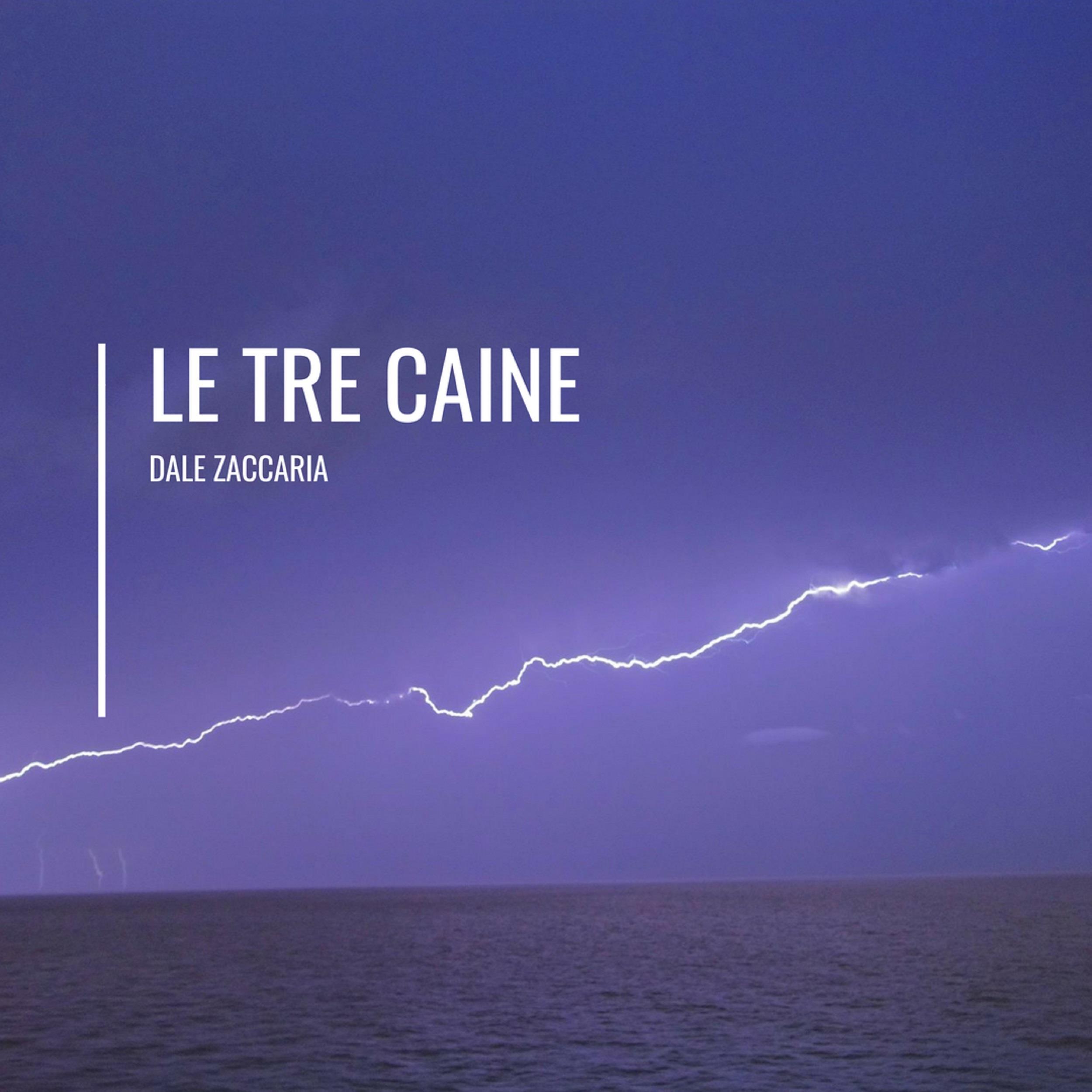 Le Tre Caine