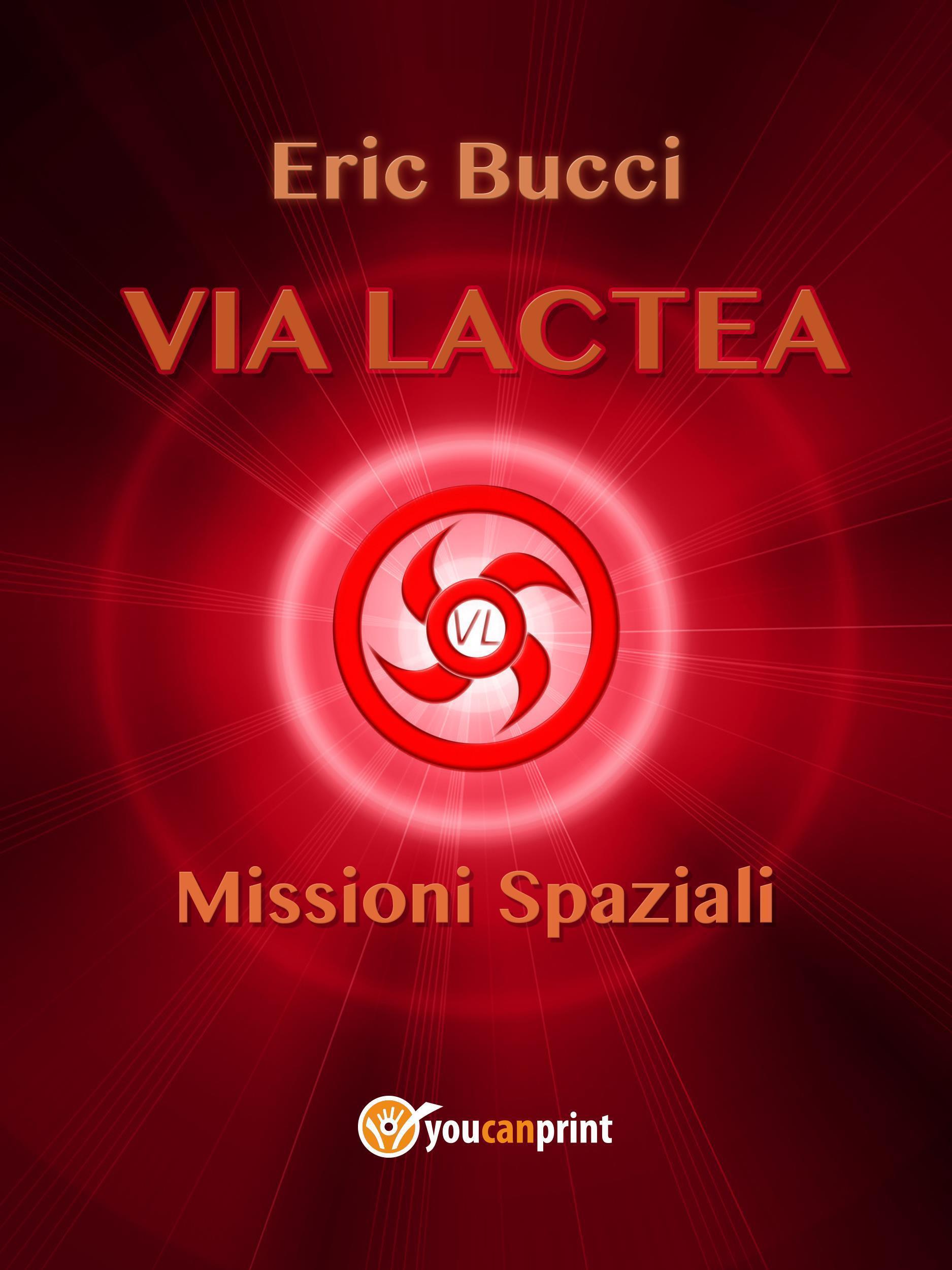 Via Lactea: Missioni spaziali