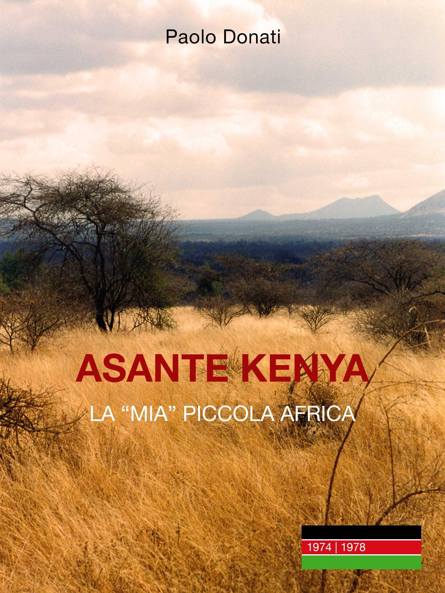Asante Kenya: la mia (piccola) Africa