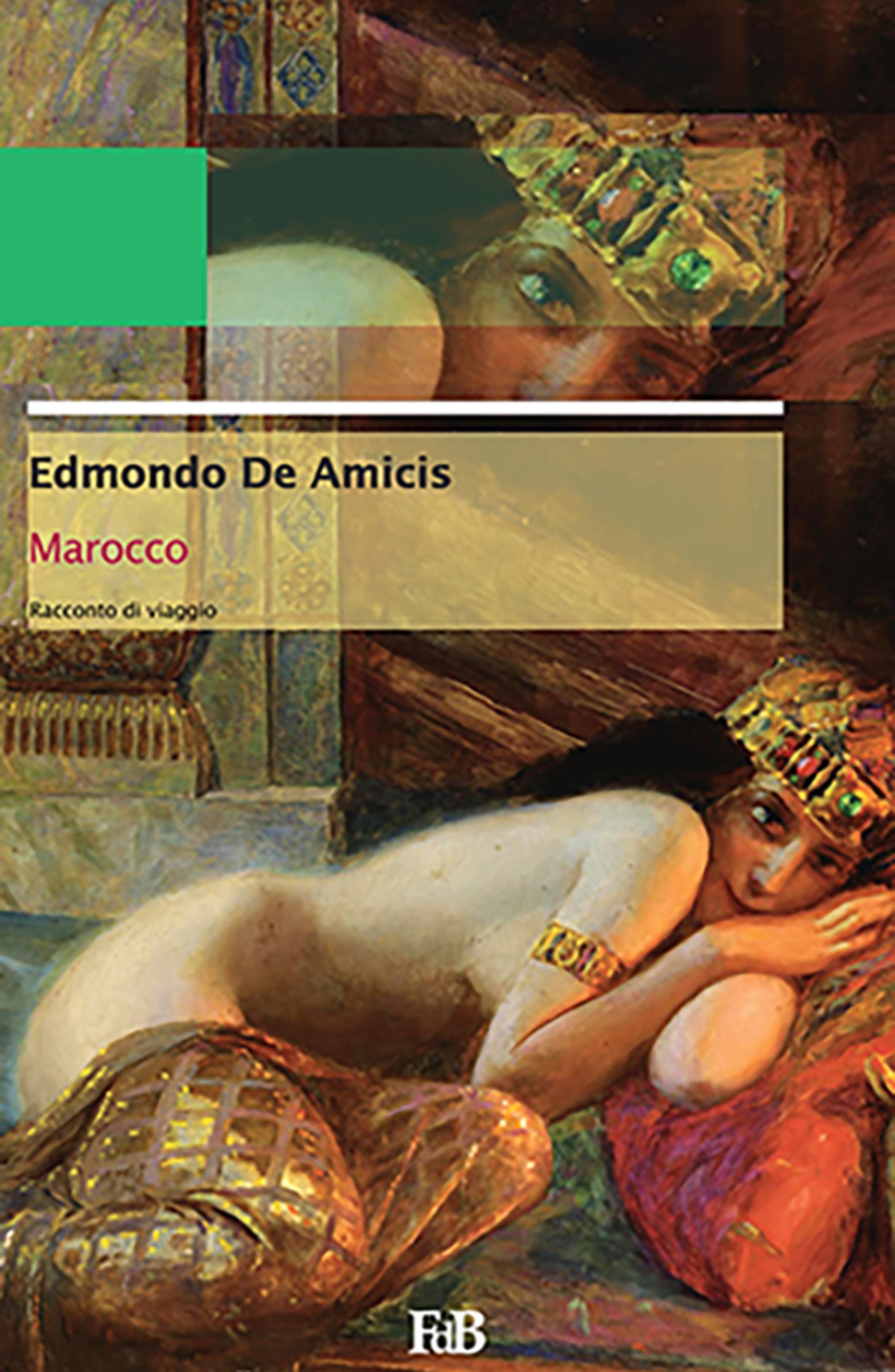 Marocco. Da Tangeri a Fès e ritorno (Annotato)