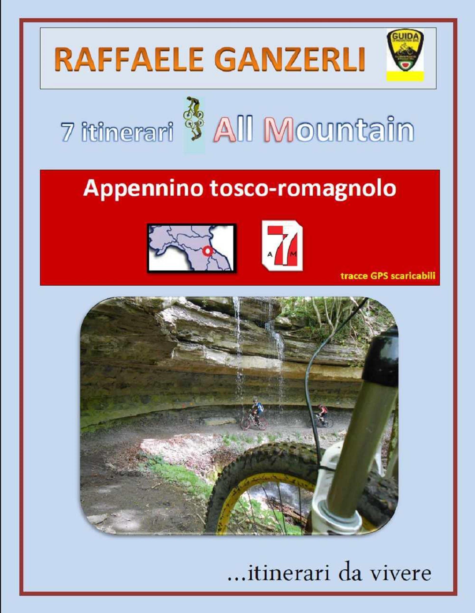 7 itinerari MTB nell' appennino ToscoRomagnolo
